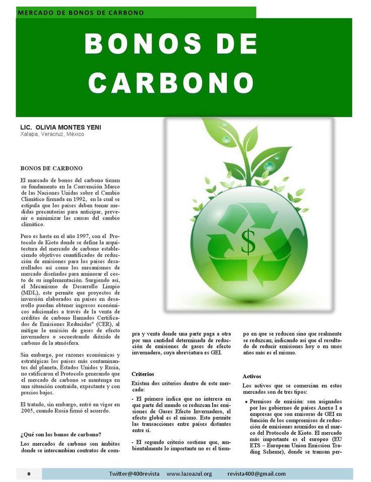 Artículo sobre #BonosdeCarbono publicado en el número de Mayo 2015 de #Revista400 #DesarrolloSustentable ¿Qué es el mercado de Bonos de Carbono? Revista 400 Mayo 2015