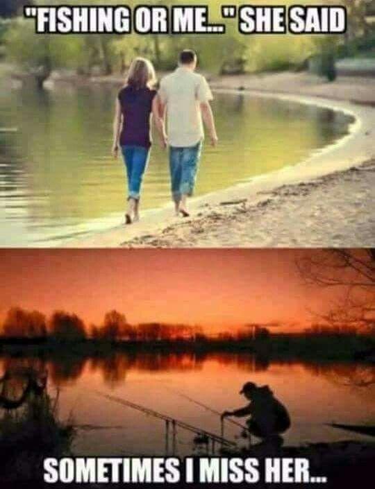 Fishing or me?