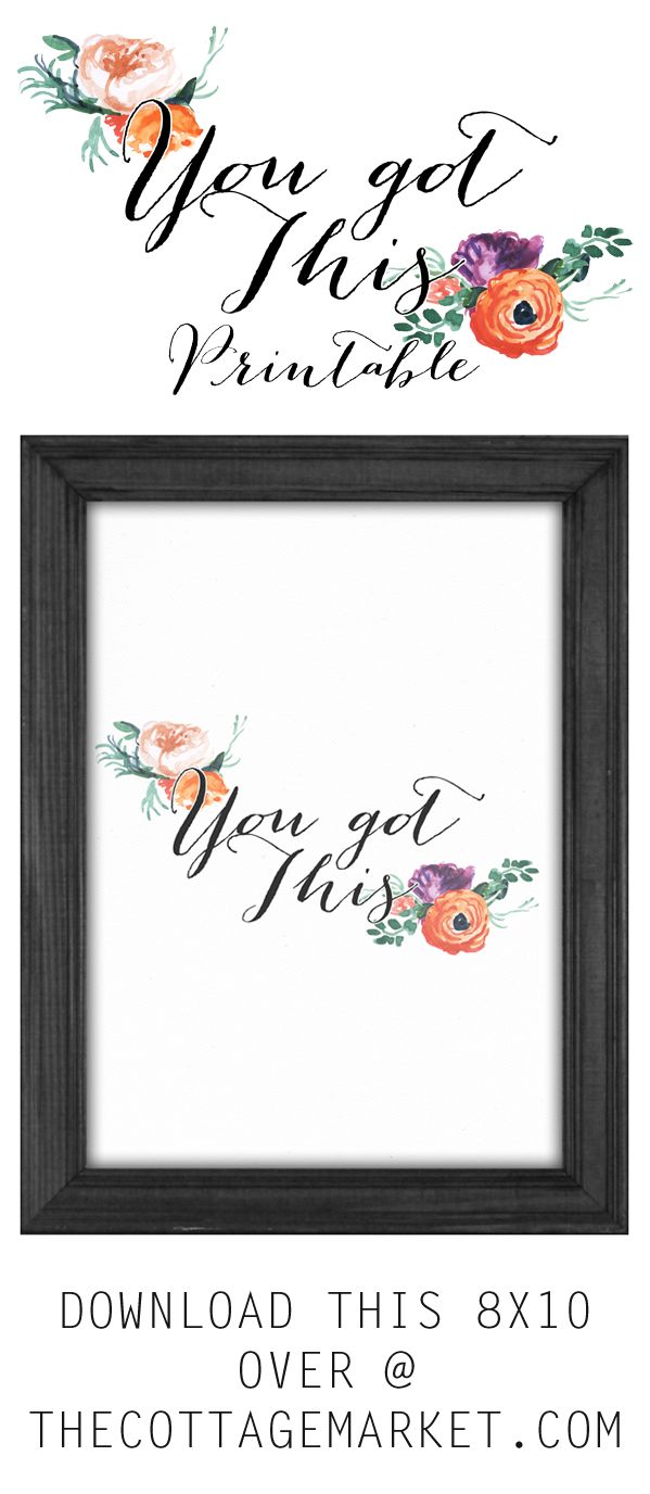 Printable Home Decor Part - 27: FREE You Got This 8x10 Print // Free Printable