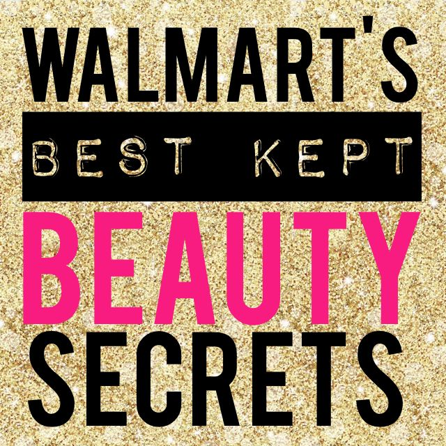 Walmart's Best Kept Beauty Secrets What great finds! You need to read this!