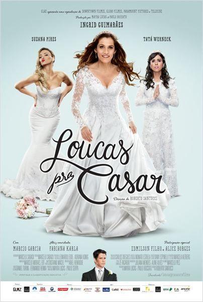 Loucas pra Casar : Poster