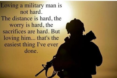 Loving a military man quotes... Military Love  Inspirational