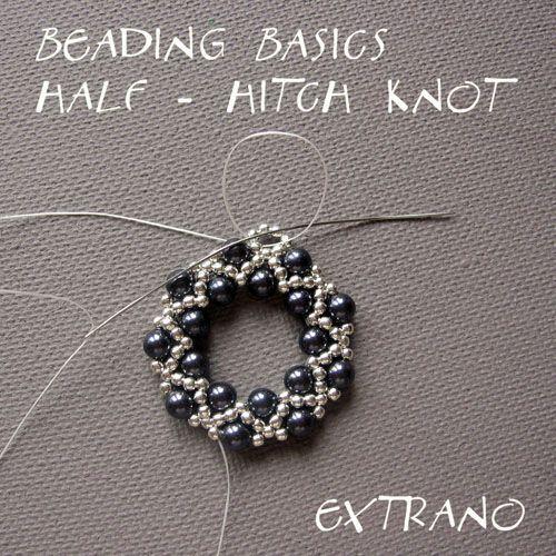 Tutorials- Beading Basics: Beads Basic, Half Hitching Knot, Beads Earrings, Beads Tutorials, Knot Tutorials, Beads And Diy Jewelery, Diy Beads, Jewellery Tutorials, Tutorials Free