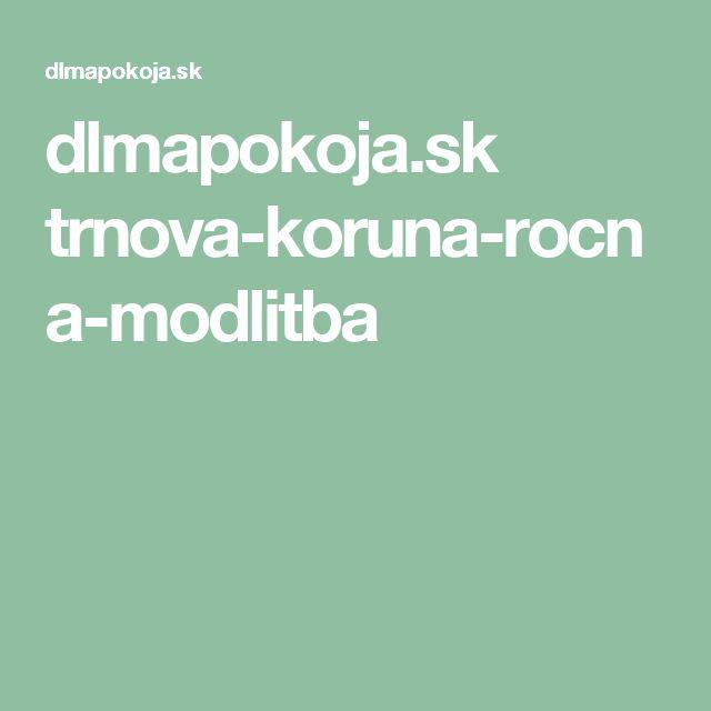 dlmapokoja.sk trnova-koruna-rocna-modlitba