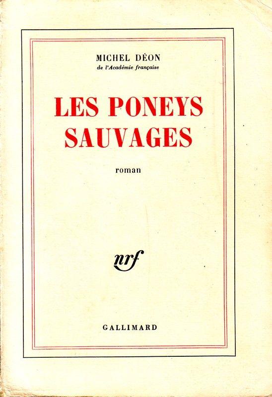 Les poneys sauvages par Michel Déon