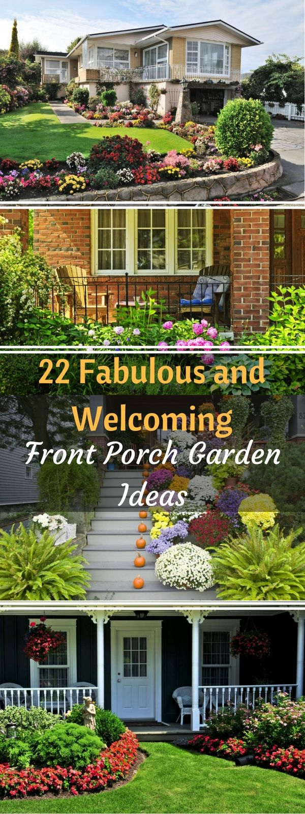 22 Fabulous and Welcoming Front Porch Garden