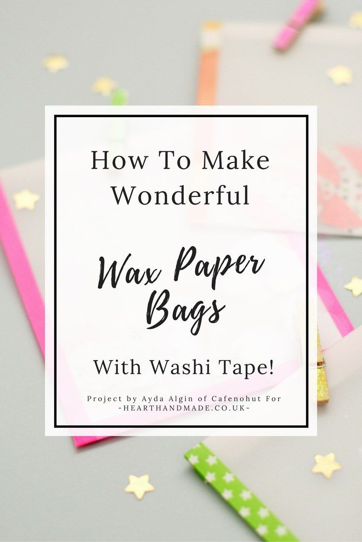 How To Make Wonderful Wax Paper Bags With MT Tape in 5 Minutes!