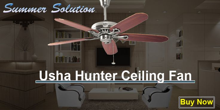 Usha Hunter- Summer Luxury with American Fan in India. http://tinyurl.com/zzqdqx8