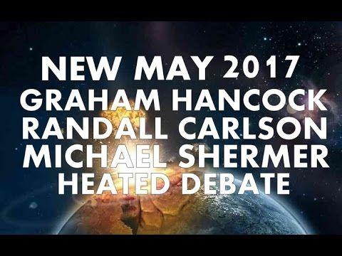 NEW 2017 Graham Hancock, Randall Carlson & Michael Shermer Debate. (HD)