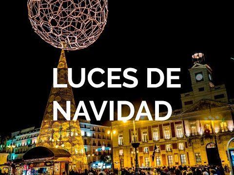 LUCES DE NAVIDAD MADRID 2015 - 2016 - YouTube