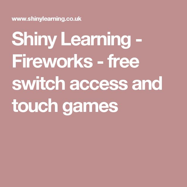 Shiny Learning - Fireworks - free switch access and touch games