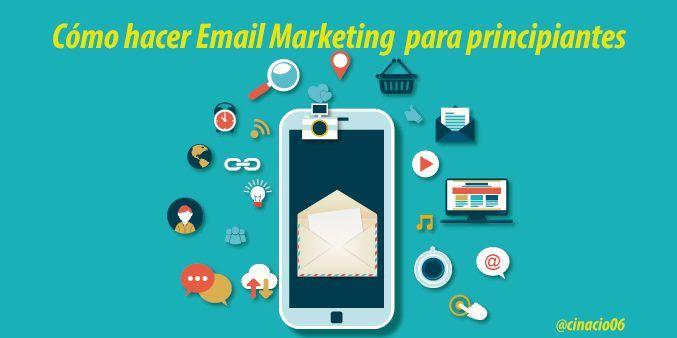 Mailing Cómo hacer Email Marketing para principiantes
