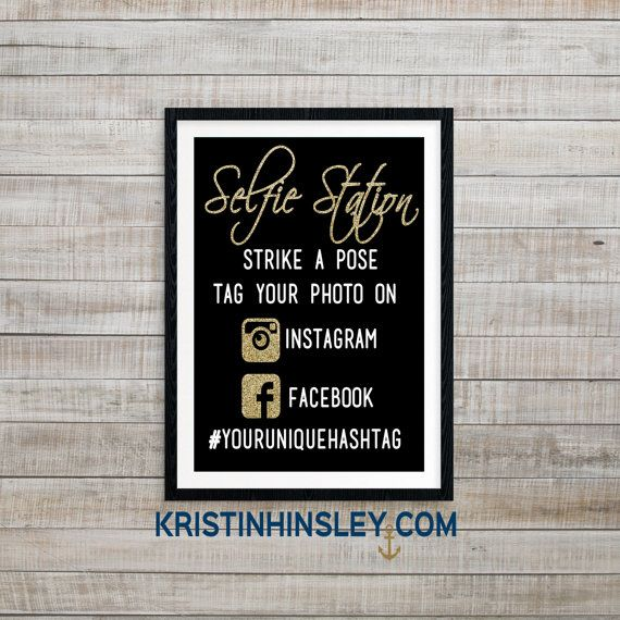 Selfie Station, DIY Photobooth Sign, Hashtag Sign, Custom ...