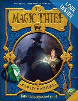 The Magic Thief (Magic Thief (Quality)): Sarah Prineas, Antonio Javier Caparo: 9780061375903: