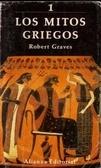 Robert Graves - Los mitos griegos 1