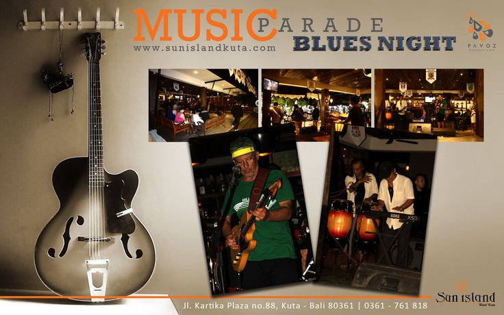 Blues Night at Pavoz Restaurant & Bar