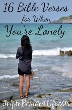 16+Bible+Verses+for+When+You're+Lonely