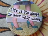 Life's too short to wear ugly shoes: Ugly Shoes, Quote, Truth, Accessories Shoes, Shorts, Amazing Shoes, Lifes Too Short, Diva, Beautiful Life