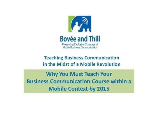 Why You Must Teach Your Business Communication Course within a Mobile Context by 2015