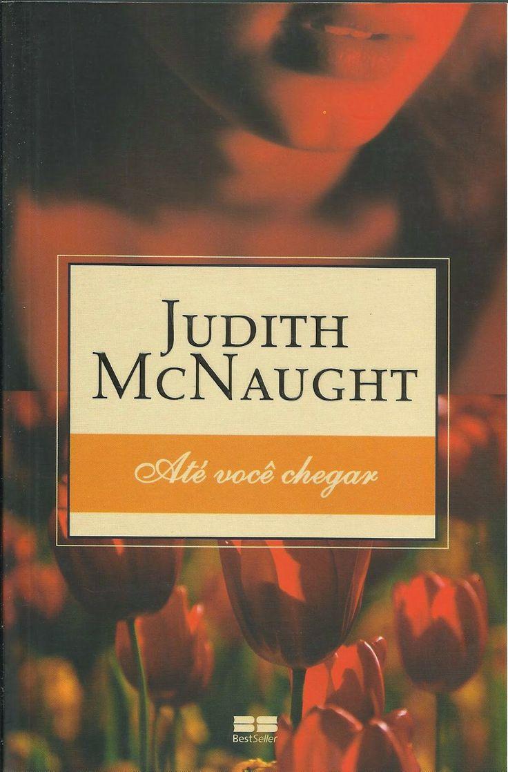 #Resenha: Até você chegar - Judith McNaught, por Tícia.