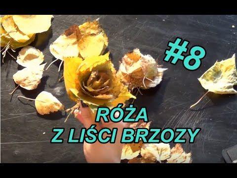 Ozdoby #8- Róża z liści brzozy - YouTube
