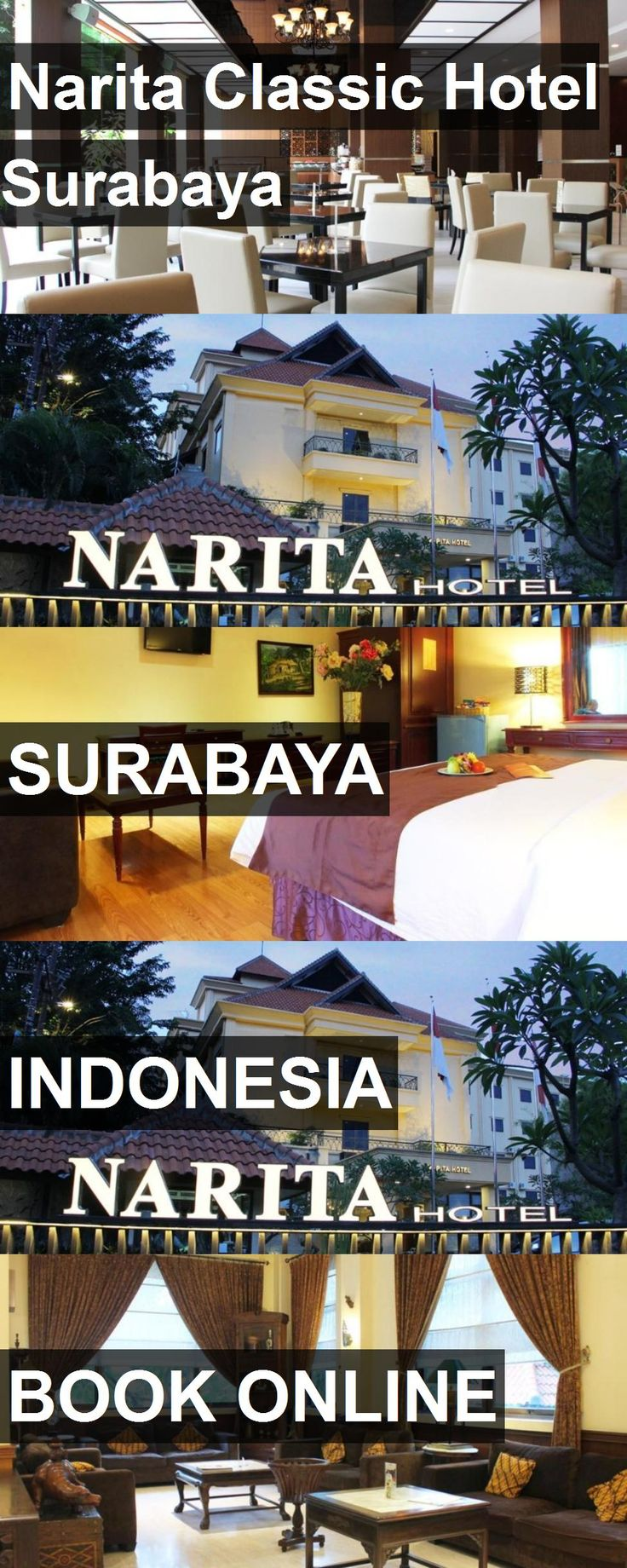 Hotel Narita Classic Surabaya In Indonesia For More Information Photos