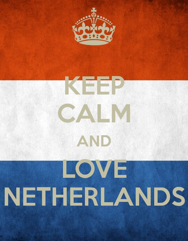 Keep Calm And Love The Netherlands