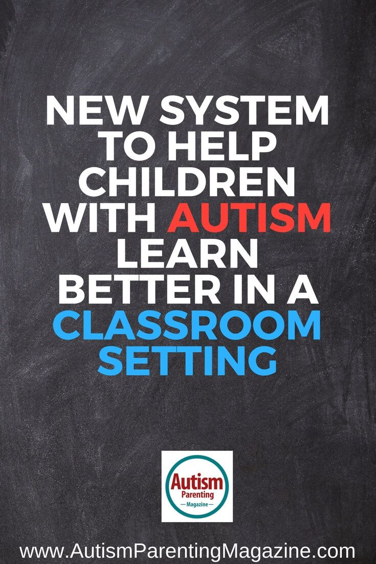 New System to Help Children with Autism Learn Better in a Classroom
