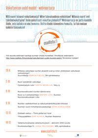 Vaikuttamisen uudet muodot -webinaarisarja 2014. Järjestäjänä OK-Opintokeskus. Listalla on vaikuttamiseen liittyviä erilaisia webinaareja järjestötoimijoille.
