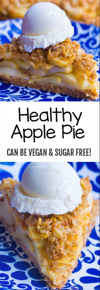 Healthy Apple Pie (Can Be Vegan & Sugar Free) – Low fat/plant based