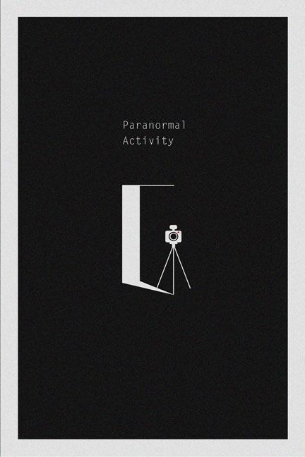 Paranormal Activity (2007) - Minimal Movie Poster by Jonathan Li #minimalmovieposters #alternativemovieposters