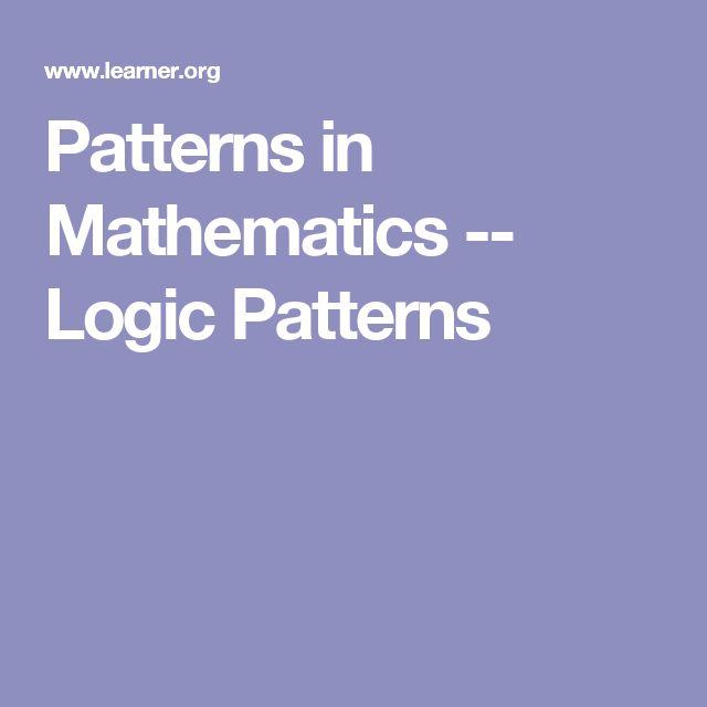 Patterns in Mathematics -- Logic Patterns