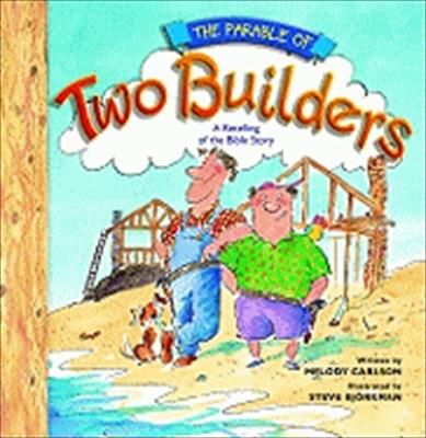 A humorous retelling of Jesus' parable about the wise man and the foolish man.