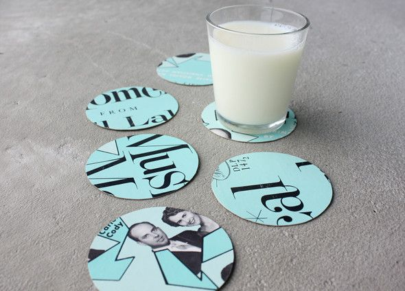 Make coasters out of all vinyl record covers