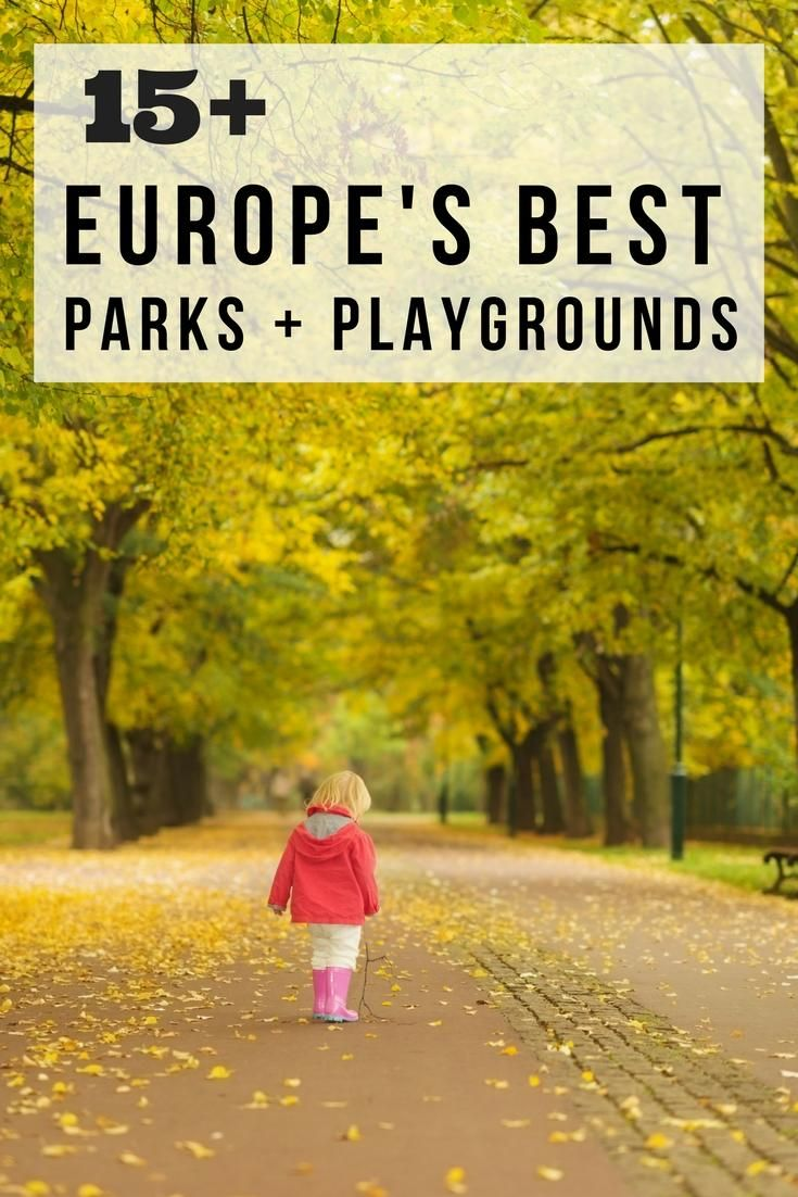 Europe's best parks and playgrounds nominated by family travel experts