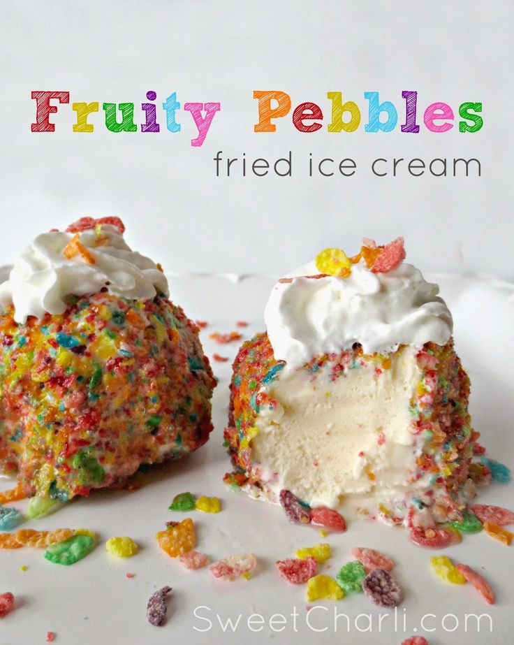 Fruity Pebbles Fried Ice Cream - Spring Treat