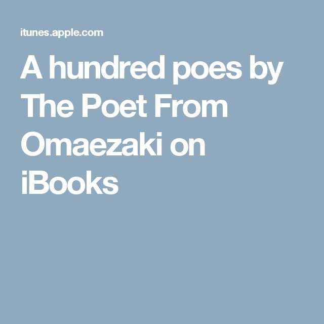 A hundred poes by The Poet From Omaezaki on iBooks