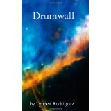 Drumwall (Paperback)By Lynden Rodriguez