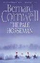 The Pale Horseman: Bernard Cornwell