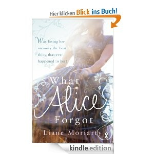 What Alice Forgot by Lian Moriarty