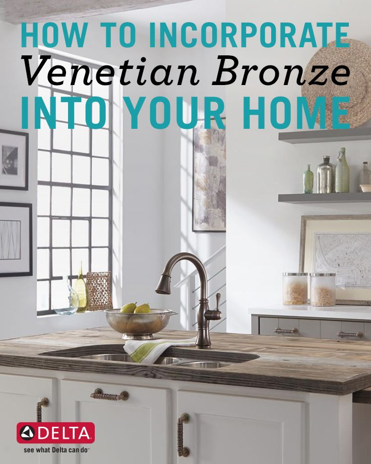how to incorporate venetian bronze into your home venetian faucet