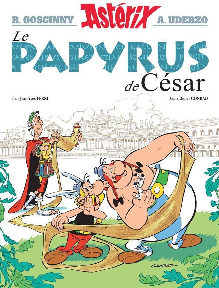 Le papyrus de César - Jean-Yves Ferri / Didier Conrad - 48 pages, Couverture rigide. Illustrations en couleurs. -  Age : 9 ans et + -  Référence : 040073 #Livre #Lecture #Jeunesse #BD #Cadeau