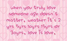 Love Quotes About Age Difference | love and age difference quotes | You can get your favourite quotes as ...