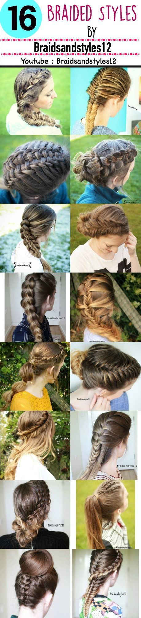 16 DIY Braided Hairstyles by Braidsandstyles12. Youtube : https://www.youtube.com/channel/UC8ouEGIBm1GNFabA_eoFbOQ   Which is your favourite ?