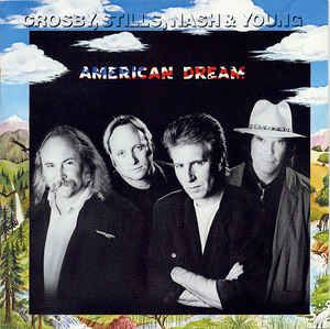 Crosby, Stills, Nash & Young - American Dream: buy CD, Album, Club at Discogs