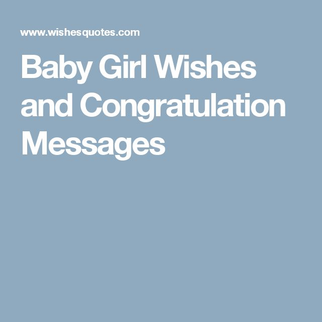 Baby Girl Wishes and Congratulation Messages