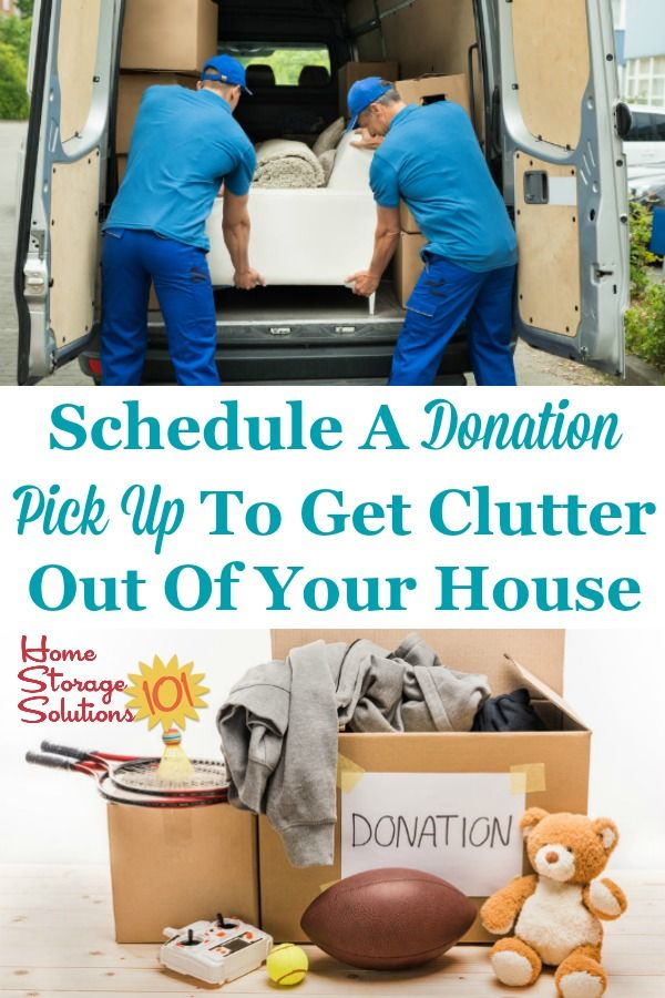 Schedule A Donation Pick Up To Get Clutter Out Of Your House In