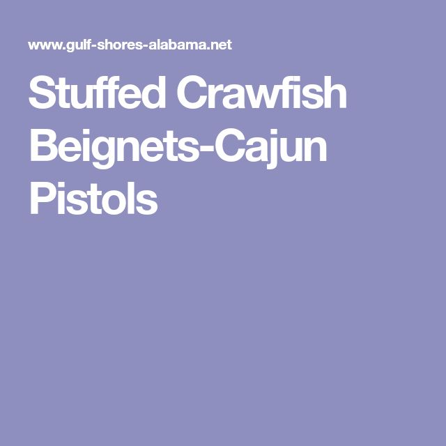 Stuffed Crawfish Beignets-Cajun Pistols