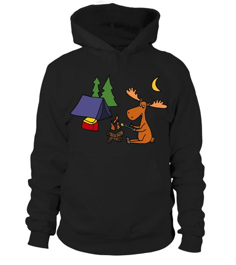 # Cool Funny Moose Camping .  Cool Funny Moose Camping