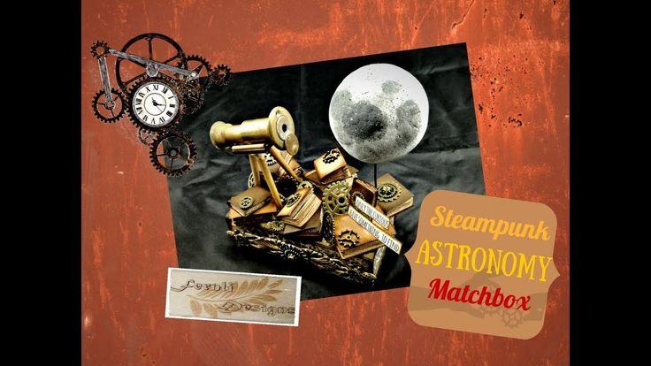 DIY Tutorial: Steampunk Astronomy Matchbox - Fernli Designs DT project o...